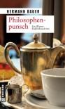 Philosophenpunsch: Ein Wiener Kaffeehauskrimi - Hermann Bauer