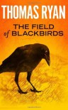 The Field Of Blackbirds - Thomas Ryan