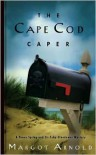 The Cape Cod Caper - Margot Arnold
