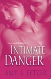 Intimate Danger - Amy J. Fetzer
