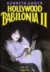 Hollywood Babilonia II - Kenneth Anger, Davide Tortorella