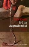 Tod im Augustinerhof - Dirk Kruse