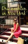 Drie nachten in New York - Michelle Jackson