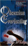 Obsession Everlasting - Lisa  Phillips