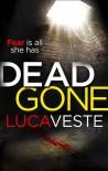 Dead Gone - Luca Veste