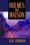 Holmes and Watson - June Thomson