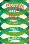 Skippy Dies - Paul Murray