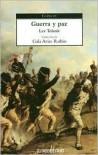 Guerra y paz - Leo Tolstoy, Gala Arias Rubio