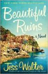 Beautiful Ruins -