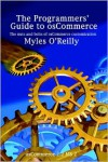 The Programmers' Guide to osCommerce: The nuts and bolts of osCommerce customization - Myles O'Reilly