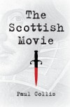 The Scottish Movie - Paul Collis