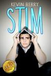 Stim - Kevin Berry