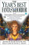 Year's Best Fantasy and Horror 2008: 21st Annual Collection - Ellen Datlow (Editor),  Kelly Link,  Gavin Grant