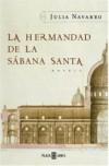 Hermandad De La Sabana Santa (Spanish Edition) - Julia Navarro