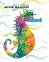 Mister Seahorse - Eric Carle