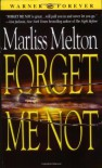 Forget Me Not - Marliss Melton