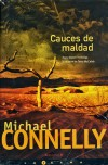 Cauces de Maldad - Michael Connelly