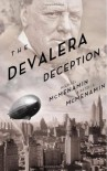The DeValera Deception - Michael McMenamin, Patrick McMenamin