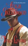 Texas Loving - Leigh Greenwood