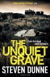The Unquiet Grave - Steven Dunne