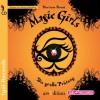 Magic Girls 05. Die große Prüfung - Marliese Arold