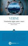 Ventimila leghe sotto i mari (eNewton Classici) - Jules verne