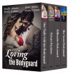 Loving the Bodyguard - Noelle  Adams, Jami Alden, Kristi Avalon, Misha Crews