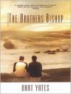 The Brothers Bishop - Bart Yates