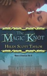The Magic Knot (Love Spell Paranormal Romance) - Helen Scott Taylor