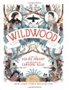 Wildwood - Colin Meloy, Carson Ellis