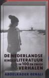 De Nederlandse kinderliteratuur in 100 en enige verhalen - Abdelkader Benali