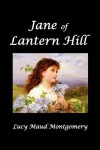 Jane of Lantern Hill - L.M. Montgomery