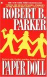 Paper Doll - Robert B. Parker