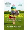 Consumed - Harry Wallop