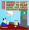 Words You Don't Want to Hear During Your Annual Performance Review - Scott Adams
