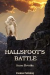 Hallsfoot's Battle - Anne Brooke