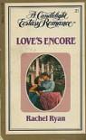 Love's Encore (Candlelight Ecstasy, #21) - Rachel Ryan