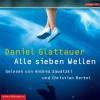 Alle sieben Wellen - Daniel Glattauer, Christian Berkel, Andrea Sawatzki