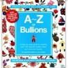 A-Z of Bullions - Inspiration