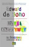 Umysł Kreatywny - De Bono Edward