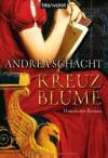 Kreuzblume - Andrea Schacht