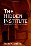 The Hidden Institute - Brand Gamblin