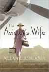 The Aviator's Wife (Audio) - Melanie Benjamin