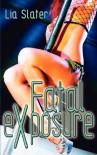 Fatal Exposure - Lia Slater