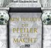 Die Pfeiler der Macht - Ken Follett, Frank Glaubrecht