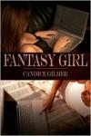 Fantasy Girl - Candice Gilmer