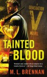 Tainted Blood - M.L. Brennan