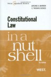 Constitutional Law in a Nutshell, 7th (Nutshell Series) - Jerome A. Barron;C. Thomas Dienes