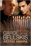 Carol of the Bellskis - Astrid Amara