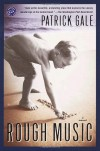 Rough Music - Patrick Gale